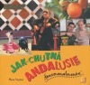 Jak chutná Andalusie