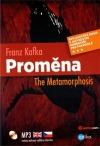 Proměna / The Metamorphosis (dvojjazyčná kniha)