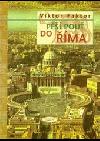 Pěší pouť do Říma