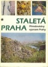 Staletá Praha XV. - Přírodovědný význam Prahy