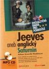 Jeeves aneb anglický Saturnin / Jeeves