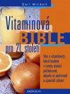 Vitaminová bible pro 21.století