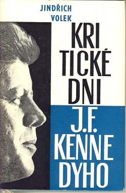 Kritické dni J. F. Kennedyho obálka knihy