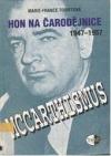 Hon na čarodějnice 1947-1957: Mccarthismus