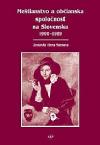 Meštianstvo a občianska spoločnosť na Slovensku 1900-1989