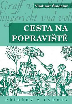 Cesta na popraviště - Příběhy z Evropy obálka knihy