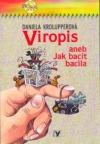 Viropis aneb Jak bacit bacila