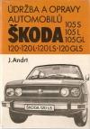 Údržba a opravy automobilů Škoda 105S 105L 105GL 120 120L 120LS 120GLS