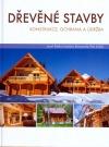 Dřevěné stavby - konstrukce, ochrana a údržba