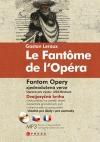 Fantom opery / Le Fantôme de l´Opéra