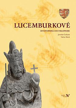 Lucemburkové - Životopisná encyklopedie obálka knihy