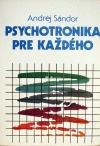 Psychotronika pre každého
