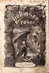 Robinson Crusoe: příběhy dobrodružného jinocha na pustém ostrově