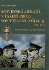 Slovenská armáda v ťažení proti Sovietskemu zväzu II.(1941-1944)