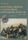 Slovenská armáda v ťažení proti Sovietskému zväzu III.(1941-1944)