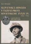 Slovenská armáda v ťažení proti Sovietskemu zväzu IV.(1941-1944)