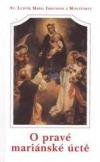O pravé mariánské úctě