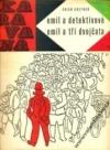 Emil a detektivové / Emil a tři dvojčata