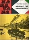 Náklad do Hamburku