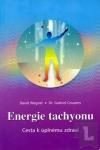 Energie tachyonu: cesta k úplnému zdraví