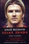 David Beckham: Velká zrada