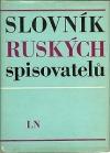 Slovník ruských spisovatelů: Od počátků ruské literatury do roku 1917