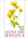 Léčivé rostliny I