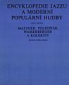 Encyklopedie jazzu a moderní populární hudby I. Část věcná