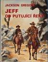 Jeff od Putující řeky