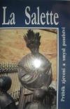 La Salette - Průběh zjevení a smysl poselství