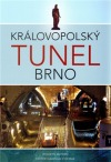 Královopolský tunel Brno