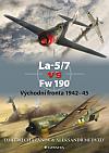 La-5/7 vs Fw 190 - Východní fronta 1942-45