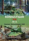 Königstiger vs IS-2: Operace Sonnenwende 1945