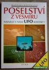Poselství z vesmíru: Navazují s námi UFO kontakt?