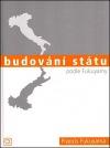 Budování státu podle Fukuyamy