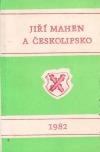 Jiří Mahen a Českolipsko
