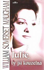 Julie, ty jsi kouzelná