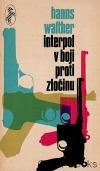 Interpol v boji proti zločinu