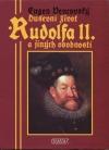 Duševní život Rudolfa II. a jiných osobností