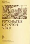 Psychiatrie dávných věků