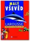 Malý vševěd -LAROUSSE