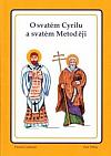 O svatém Cyrilu a svatém Metoději