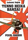 Tenno Heika Banzai (Vzestup a pád orlů Nipponu): Pearl Harbor