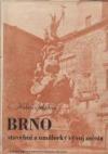 Brno, stavební a umělecký vývoj města