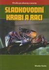 Sladkovodní krabi a raci