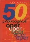 50 slavných oper
