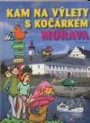 Kam na výlety s kočárkem Morava