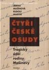 Čtyři české osudy: tragický úděl rodiny Mašínovy obálka knihy