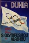 Dukla s olympijskou vlajkou