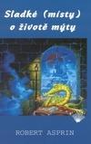 Sladké (místy) o životě mýty obálka knihy
